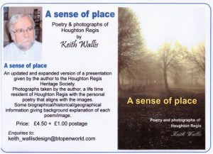 A Sense of Place by Keith Wallis Poems and Photographs about Houghton Regis